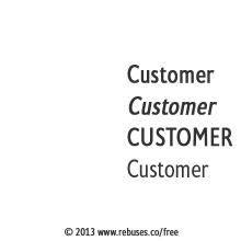 Customer, Customer, Customer, Customer Rebus #255 | Free Rebus Puzzles Are A Great Way To Start Your Day!
